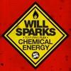 Will Sparks Ft. Flea - Chemical Energy (Original Mix) [AFTRDRK / ONE LOVE]