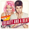 Justin Bieber Ft Nicky Minaj - Beauty and The Beat (Garry Re-Edit)
