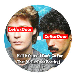 I Can't Go For That (CellarDoor Bootleg) by Hall & Oates
