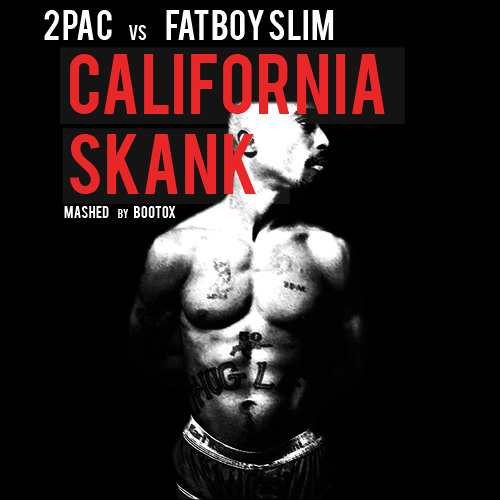 California Skank