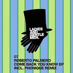 Come Back You Know (Original mix) [Promotional Purpose] by Roberto Palmero