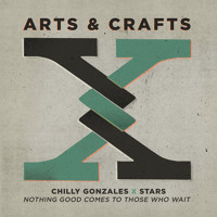 Chilly Gonzales & Stars Nothing Good Comes To Those Who Wait Artwork