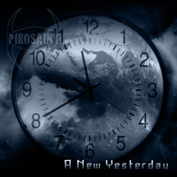 PIROSAINT - A New Yesterday (Soundcloud)