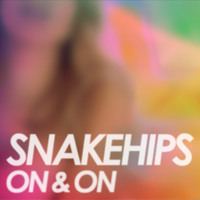 SNAKEHIPS On & On (Kaytranada Remix) Artwork