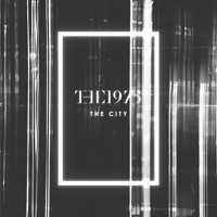 The 1975 The City (No Ceremony Remix) Artwork