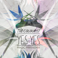 The Colourist Yes Yes (Magic Man Remix) Artwork
