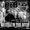 We Still In This Bitch (Instrumental)