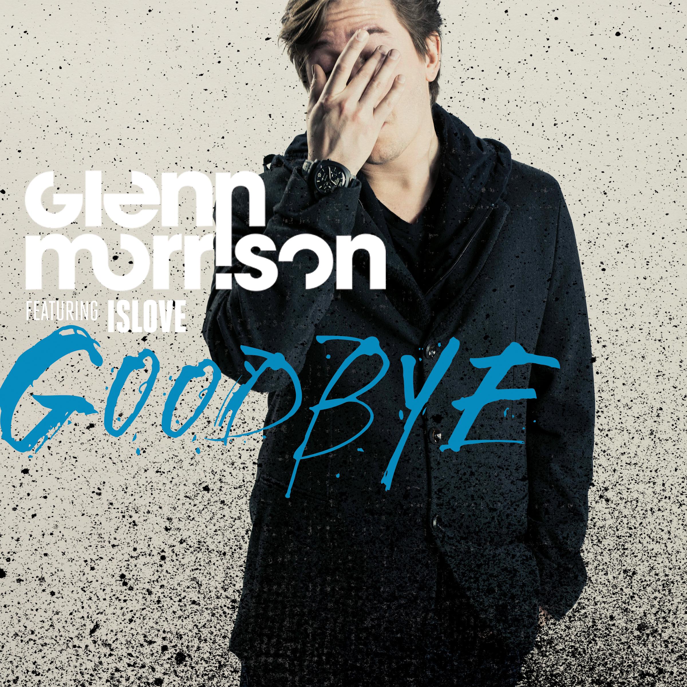 скачать песню goodbye glenn morrison