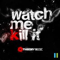 K Theory Watch Me Kill It Artwork