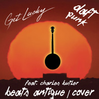 Daft Punk Get Lucky (Beats Antique Banjo Cover) Artwork
