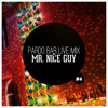 Mr. Nice Guy Live @ Pardo Bar 1/6/2013 (Tracklist see description) album artwork