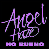 Angel Haze No Bueno Artwork