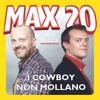I COWBOY NON MOLLANO traccia voce Max