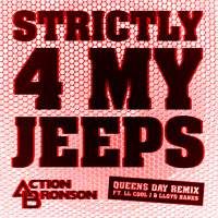 Action Bronson Strictly 4 My Jeeps (Ft. LL Cool J & Llyod Banks) Artwork