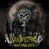 VönBastard - Rotting City