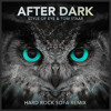 After Dark (Hard Rock Sofa Remix) [Out now]