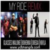 The Bilz & Kashif - My Ride Remix ft. Glasses Malone, Bohemia, Drega, Nivla