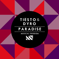 Listen to a new electro song Paradise - Tiesto and Dyro