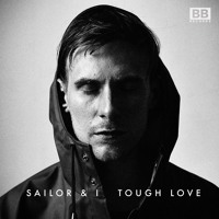 Sailor & I Tough Love Artwork