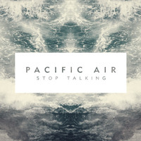 Pacific Air Lose My Mind Artwork