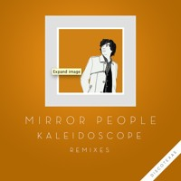 Mirror People Kaleidoscope (Psychemagik Sunset Remix) Artwork
