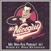 Mr. Nice Guy Podcast 001: Mixed By Mika Materazzi album artwork