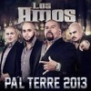 Los Amos De Nuevo Leon Mix Pal Terre 2013 Mp3
