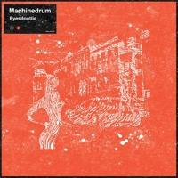 Machinedrum Eyesdontlie Artwork