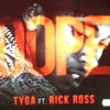 Tyga Ft. Rick Ross Dope
