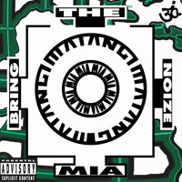 M.I.A. Bring The Noize Artwork
