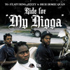 "YG ""Ride For [My Nigga]"" Ft. Rich Homie Quan & Jeezy album artwork"