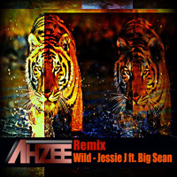 Jessie J. Wild Ft. Big Sean (Ahzee Remix) Artwork