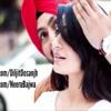 Naina-By Kamal| Jatt and juliet 2| BAss