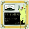 Killing Switch (VIKEN ARMAN Remix) by Last Lynx