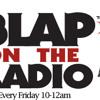 Blap On The Radio 6/21/13