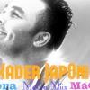 Kader Japoni MéGa Mix (Jorhi Mabra & MaChi Achaka) Dj Amine BoSs Rmx