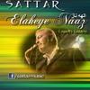 Sattar - Elaheye Naz