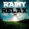 Rainy Relax Mix - PJ