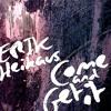 Erik Heikaus - Come & Get It (Final Version - Hier Kostenlos Downloaden)