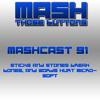 Mashcast 91 Sticks And Stones Break Bones And Words Hurt Microsoft Mp3