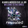 Alvaro & Mercer feat. Lil Jon - Welcome To The Jungle - OUT NOW! album artwork