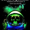 Call me a Spaceman-Hardwell & Collin McLoughlin(Dj BrO Space Beat Mix)
