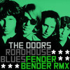 The Doors - Roadhouse Blues (Fender Bender Remix) **FREE DOWNLOAD!!!**
