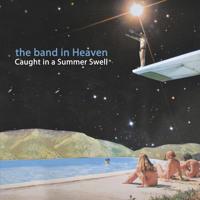 The Band In Heaven Fairweather Friends Artwork