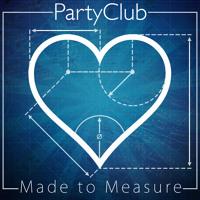 Partyclub Made To Measure Artwork