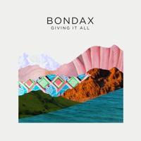 Bondax Giving It All Artwork