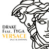 Drake - Versace (Feat. Tyga) [YMCMB Mix] (DJ Austy Edit)