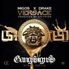 Versace Feat Drake (GANG$IGN$ #YEAHOE BOOTLEG) [FREE DOWNLOAD]