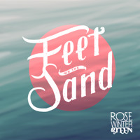 Rose Wintergreen Feet In The Sand Artwork