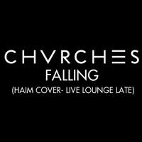 Haim Falling (CHVRCHES Cover) Artwork
